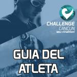 Guía del Atleta Challenge Cancun 2019
